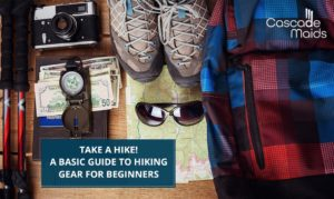 Take a Hike! A Basic Guide to Hiking Gear for Beginners